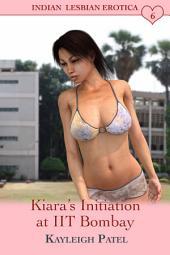 Kiara's Initiation at IIT Bombay: Desi Sex Stories