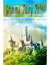 Grimms' Fairy Tales: the best adaptation