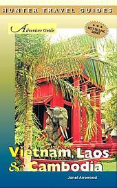 Adventure Guide Vietnam, Laos and Cambodia