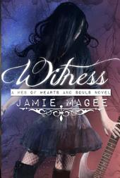 Witness: See Series, Book Two