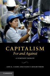 Capitalism, For and Against: A Feminist Debate