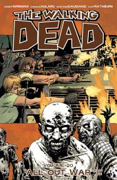 The Walking Dead Vol. 20: All Out War: Part One