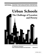 Urban Schools: The Challenge Of Location And Poverty