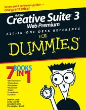 Adobe Creative Suite 3 Web Premium All-in-One Desk Reference For Dummies