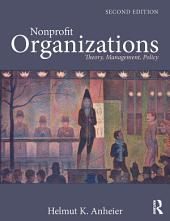 Nonprofit Organizations: Theory, Management, Policy, Edition 2