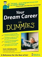Your Dream Career For Dummies