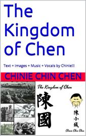 The Kingdom of Chen: Text + Images + Music + Vocals by Chinie!!!