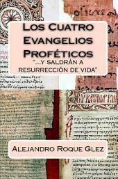Los Cuatro Evangelios Profeticos.