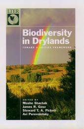 Biodiversity in Drylands : Toward a Unified Framework: Toward a Unified Framework