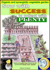 Sow with success to collect with plenty. Organic and synergistic vegetable garden.: Calculation of better days for the seeding of each vegetable
