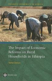 The Impact of Economic Reforms on Rural Households in Ethiopia: A Study from 1989 to 1995