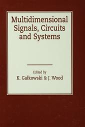 Multidimensional Signals, Circuits and Systems