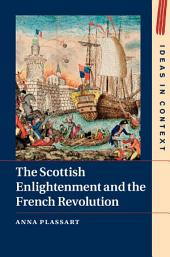 The Scottish Enlightenment and the French Revolution