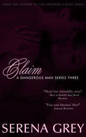 Claim: A Dangerous Man #3