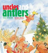 Uncles and Antlers: with audio recording