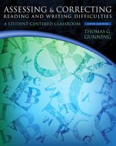 Assessing and Correcting Reading and Writing Difficulties: Edition 5