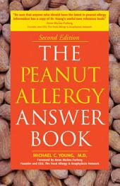 The Peanut Allergy Answer Book, 3rd Ed.