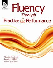 Fluency Through Practice & Performance