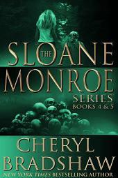 Sloane Monroe Series Boxed Set: Books 4-5