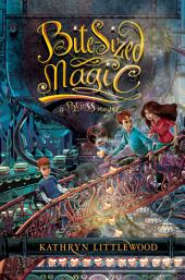Bite-Sized Magic: A Bliss Novel