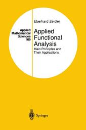 Applied Functional Analysis: Main Principles and Their Applications