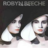 Robyn Beeche: Visage to Vraj