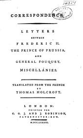 Correspondence. An essay on German literature. A moral dialogue, for the use of the young nobility. Eulogium on Voltaire