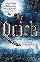 The Quick: A Novel