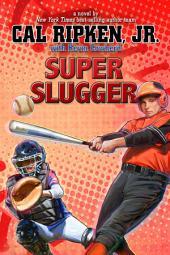 Cal Ripken, Jr.'s All-Stars: Super Slugger