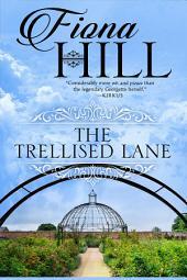 The Trellised Lane