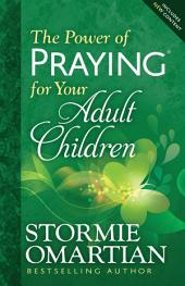 The Power of Praying® for Your Adult Children