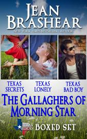 The Gallaghers of Morning Star Boxed Set: Texas Heroes: The Gallaghers of Morning Star Books 1-3