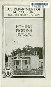 Homing Pigeons: Their Care and Training
