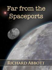 Far from the Spaceports - Sample