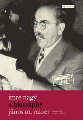 Imre Nagy: A Biography