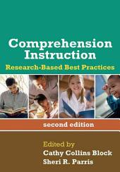 Comprehension Instruction, Second Edition: Research-Based Best Practices, Edition 2