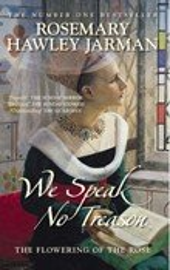 We Speak No Treason Vol 1: The Flowering of the Rose