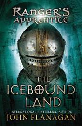 The Icebound Land: Book Three