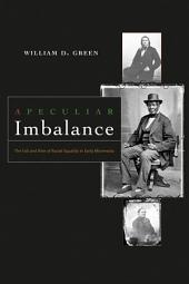 A Peculiar Imbalance: The Fall and Rise of Racial Equality in Early Minnesota