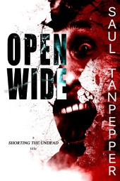 Open Wide: An Undead and Other Horrors title