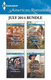 Harlequin American Romance July 2014 Bundle: The Rebel Cowboy's Quadruplets\The Texan's Cowgirl Bride\Runaway Lone Star Bride\More Than a Cowboy