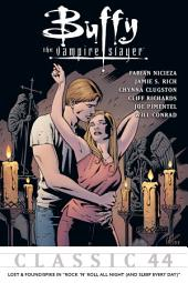 """Buffy the Vampire Slayer Classic #44: Lost & Found/Spike In """"Rock... Night"""""""