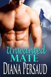 Unwanted Mate (Soul Mates Book 2)