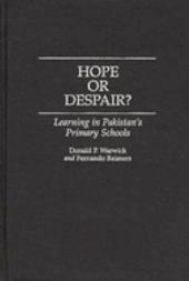 Hope Or Despair?: Learning in Pakistan's Primary Schools