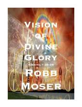Vision of Divine Glory: Ezekiel 1:22-28