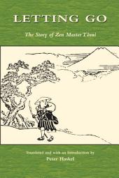 Letting Go: The Story of Zen Master Tōsui
