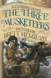 The Three Musketeers: Illustrated Young Readers' Edition