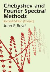 Chebyshev and Fourier Spectral Methods: Second Revised Edition