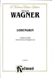 Lohengrin: Vocal (Opera) Score