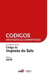 Código do Imposto do Selo 2016 - Anotado & Comentado